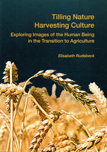 Tilling Nature – Harvesting Culture